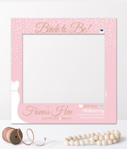 selfie frames bride to be posters